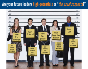 Are your future leaders high potentials or the usale suspects