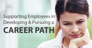 Career Path Supporting Employees