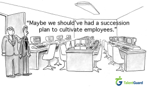Maybe we Should've had a succession plan to cultivate employees
