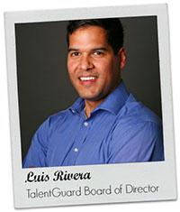 Luis Rivera Talentguard Board Of Director