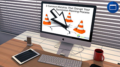 3 Common Mistakes That Disrupt Your Succession Planning Process webinar displayed on an apple desktop computer