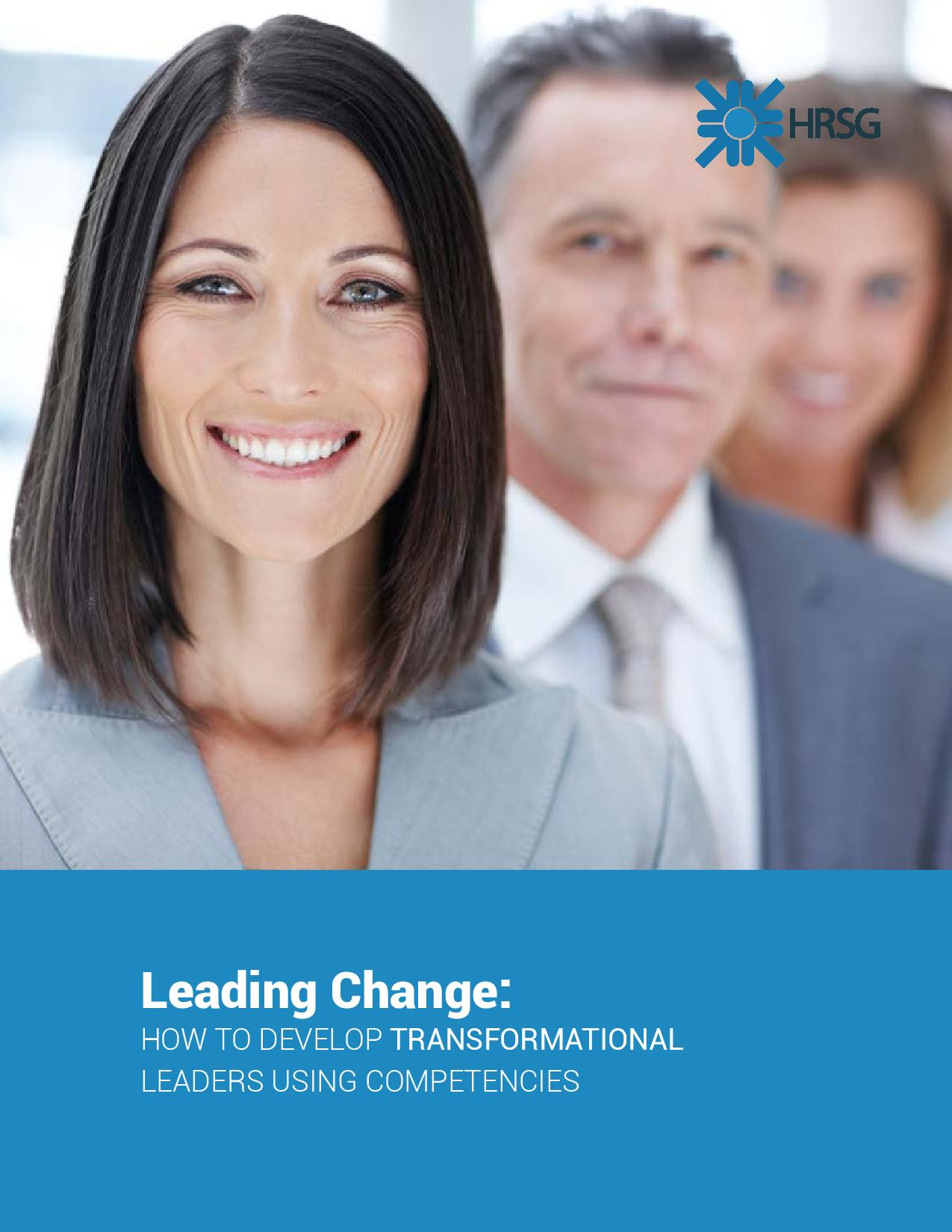 Leading Change: How to Develop Transformational Leaders Using Competencies. TalentGuard