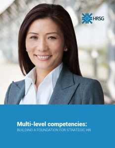 Multi-level Competencies: Building a Foundation for Strategic HR