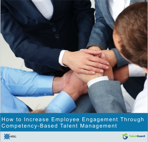 Increase Employee Engagement Through Competency-Based Talent Management