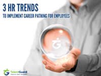 3 HR Trends to Implement Career Pathing for Employees