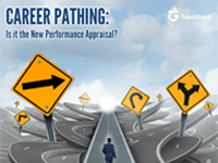 Career Pathing: Is it the New Performance Appraisal?