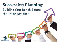Succession Planning: Building Your Bench Before the Trade Deadline