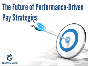 Future of Performance-Driven Pay TalentGuard