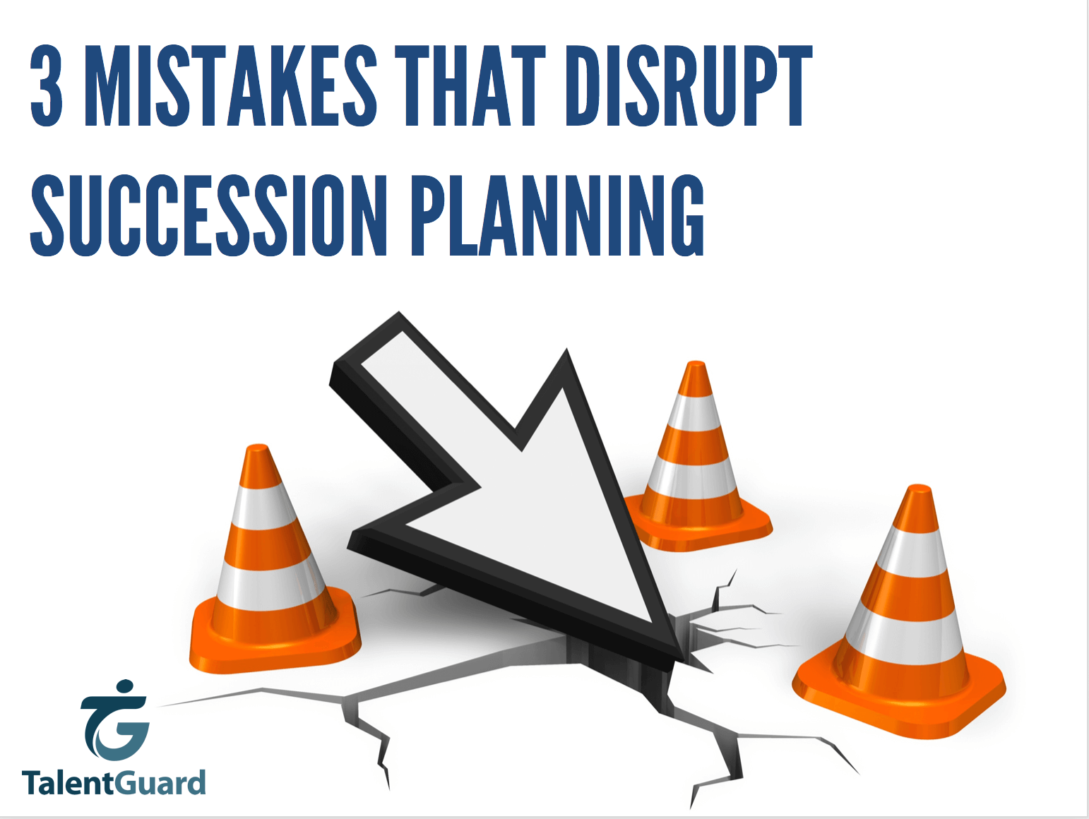 Mistakes That Disrupt Your Succession Planning Process