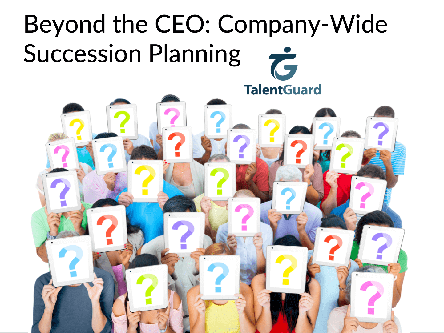 Implementing Company-Wide Succession Planning TalentGuard