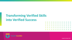 Transforming Verified Skills into Verified Success