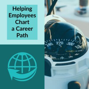 |Helping employees chart a career path