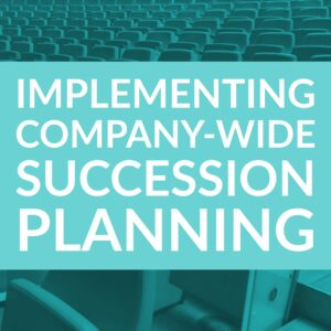 |Implementing Company-Wide Succession Planning TalentGuard