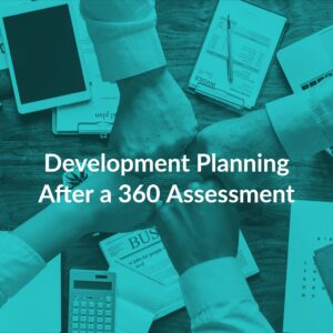 Resource Box Development Planning After a 360 Assessment