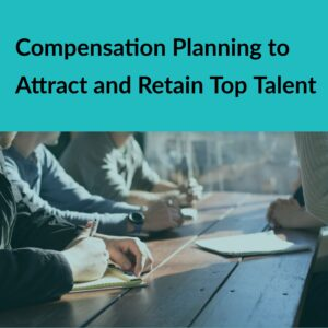 Resource Box Compensation Planning to Attract and Retain Top Talent